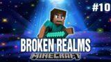 BROKEN REALMS (EP.10) | Minecraft CTM Map