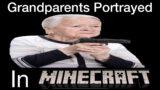 Grandparents Portrayed in Minecraft