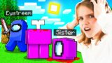 I BETRAYED My Little SISTER in Minecraft AMONG US!