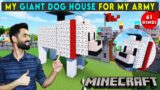 I MADE A GIANT DOG HOUSE – MINECRAFT SURVIVAL GAMEPLAY IN HINDI #61