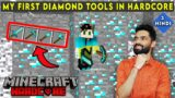MADE MY FIRST DIAMOND TOOLS IN HARDCORE – MINECRAFT SURVIVAL GAMEPLAY IN HINDI #3