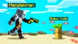 MINECRAFT But We Are The MANDALORIAN! (Fighting Baby Yoda)