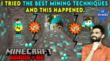 I TRIED THE BEST MINING TECHNIQUES – MINECRAFT HARDCORE SURVIVAL GAMEPLAY IN HINDI #11