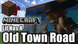 Lil Nas X – Old Town Road(Minecraft)[A]