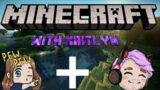 Minecraft With My Girlfriend