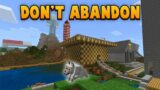 Why You Shouldn't ABANDON Your Minecraft Worlds