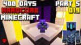 I Survived 400 Days In Minecraft Hardcore PART 5